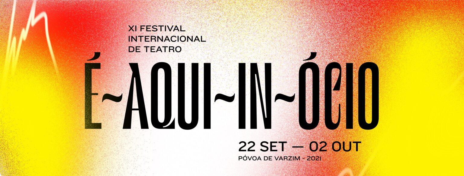 Festival É-Aqui-In-Ócio
